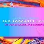 Inaugural She Podcasts LIVE 2019 in Atlanta, Georgia.