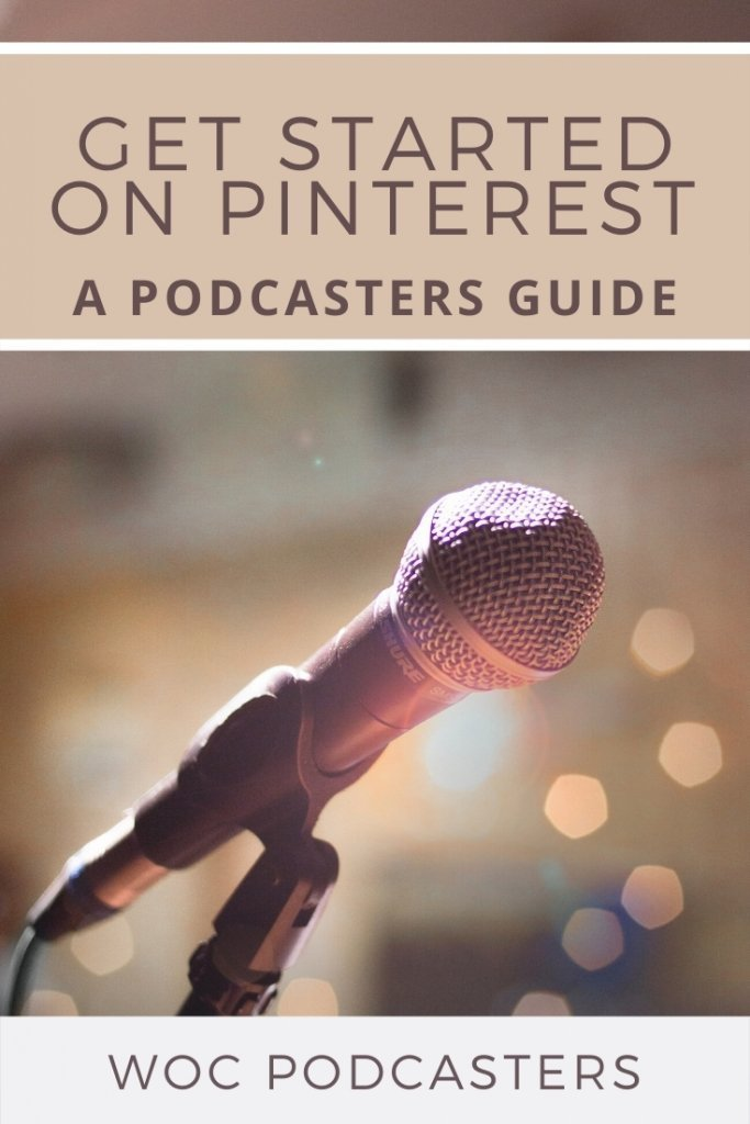 How podcasters can get started on Pinterest.
