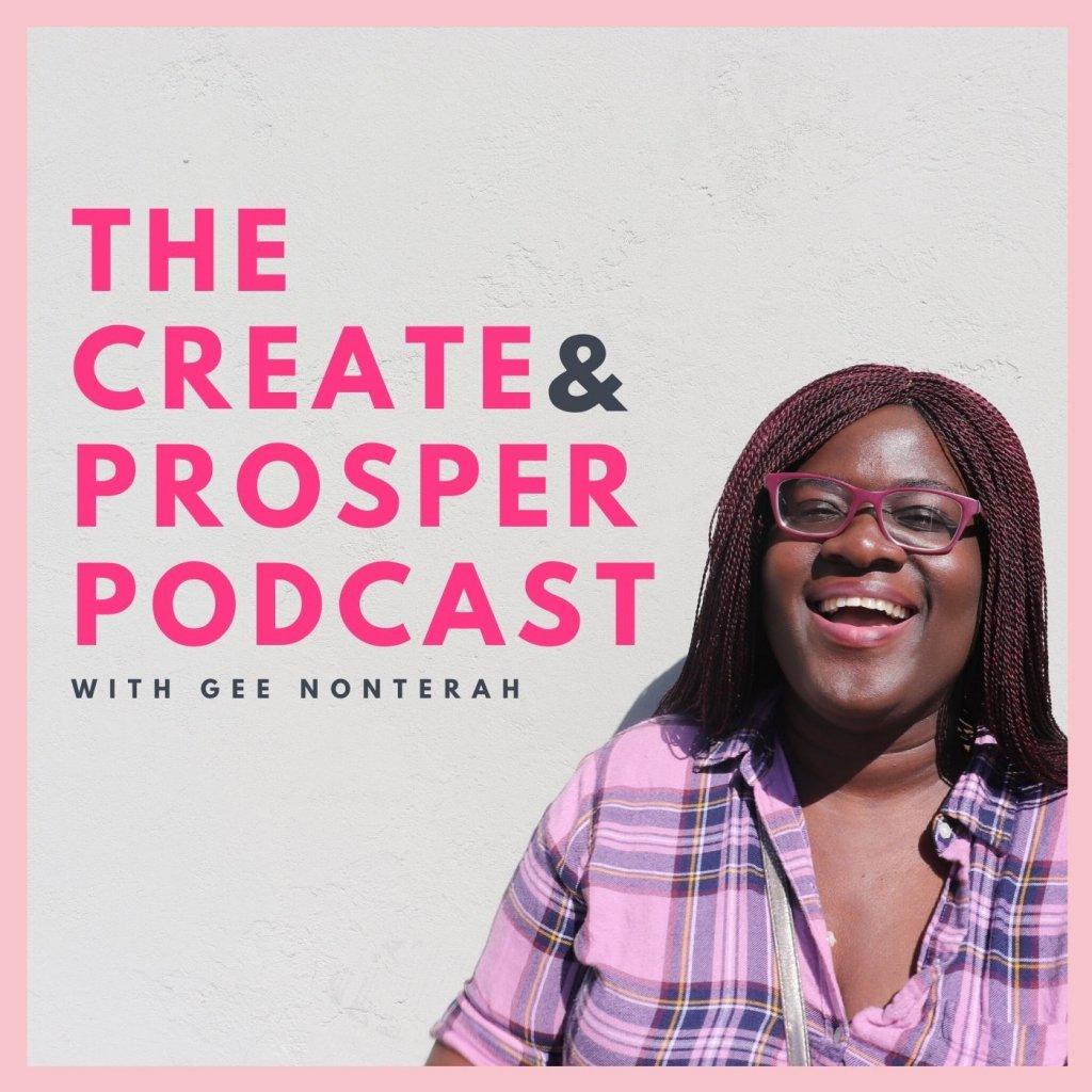 Create & Prosper Podcast