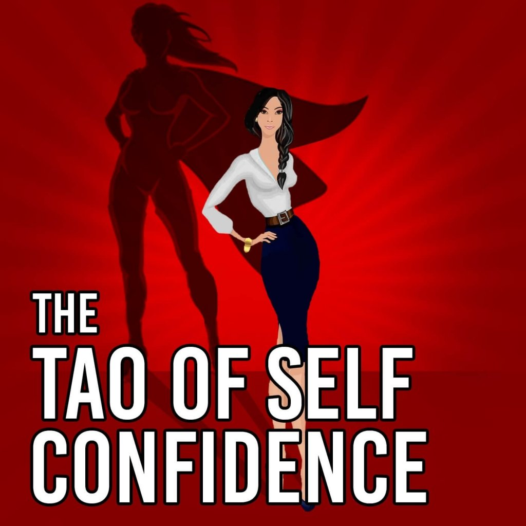Wellness podcasts hosted by women of color. The Tao of Self Confidence by Sheena Yap Chan.