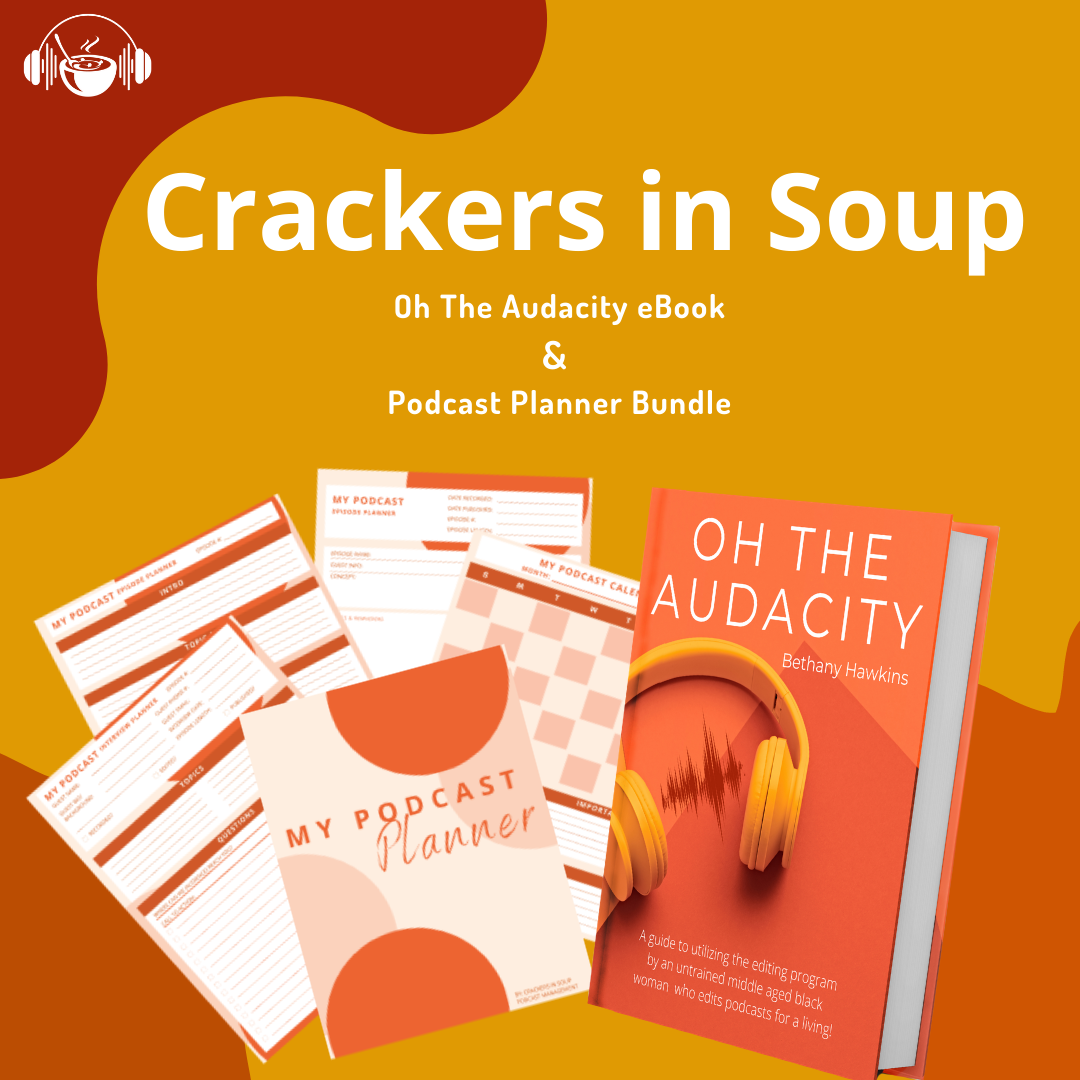 Crackers in Soup Audacity and Podcast Planner Bundle