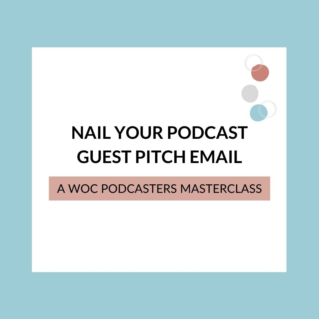 Nail Your Podcast Guest Pitch Email Masterclass